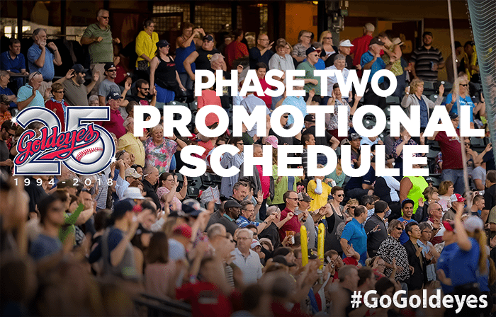 Goldeyes Second Phase Promotional Schedule