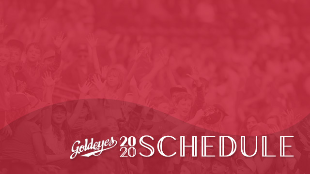 Goldeyes Release 2020 Schedule, Season Begins May 19th